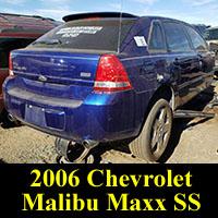 Junkyard 2006 Chevrolet Malibu Maxx SS