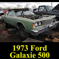 Junkyard 1973 Ford Galaxie 500